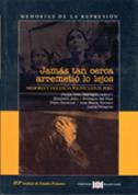 JAMAS TAN CERCA ARREMETIO LO LEJOS. MEMORIA Y VIOLENCIA POLITICA EN EL PERU