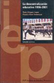 LA DESCENTRALIZACION EDUCATIVA (1996-2001)