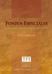 FONDOS ESPECIALES. LA MANERA ECONOMICA DE HACER POLITICA REDISTRIBUTIVA EN EL PERU