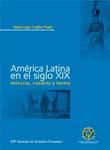 AMERICA LATINA EN EL SIGLO XIX. TEXTURAS
