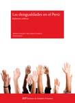 LAS DESIGUALDADES EN EL PERU: BALANCES CRITICOS