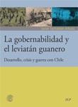 LA GOBERNABILIDAD Y EL LEVIATAN GUANERO. DESARROLLO CRISIS Y GUERRA CON CHILE