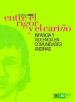 ENTRE EL RIGOR Y EL CARIÑO. INFANCIA Y VIOLENCIA EN COMUNIDADES