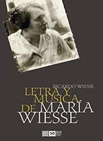 LETRA Y MUSICA DE MARIA WIESSE