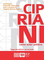 CIPRIANI COMO ACTOR POLITICO. 2DA. EDICION AUMENTADA
