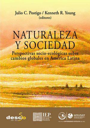 NATURALEZA Y SOCIEDAD. PERSPECTIVAS SOCIO-ECOLÓGICAS SOBRE CAMBIOS GLOBALES EN AMERÍCA LATINA
