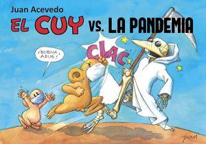 EL CUY VS. LA PANDEMIA